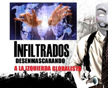 INFILTRADOS: DESENMASCARANDO A LA IZQUIERDA GLOBALISTA